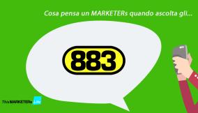 cosa pensa un marketers quando ascolta gli 883