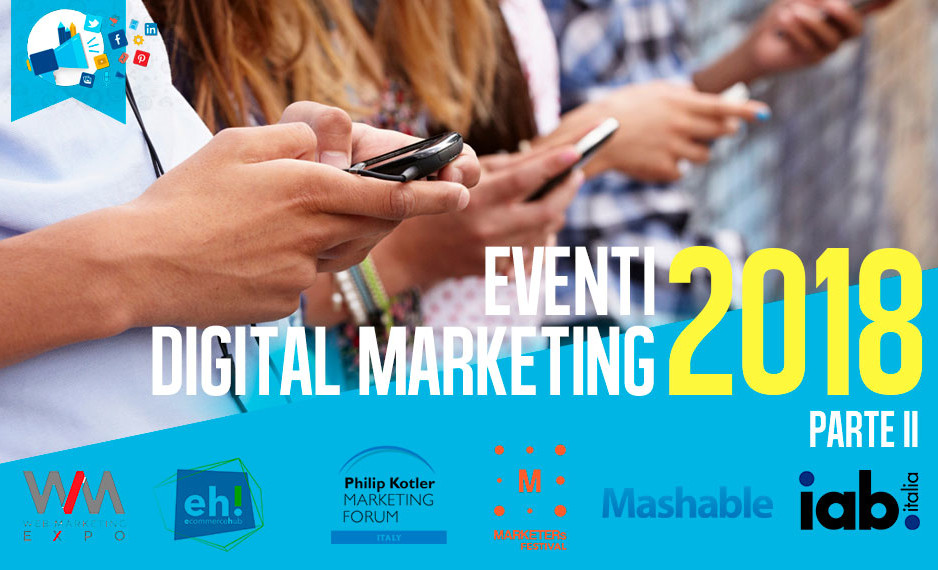 Eventi digital markting 2018