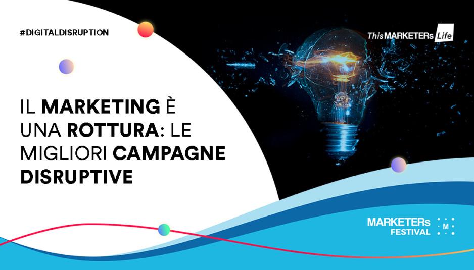 Il Marketing E Una Rottura Le Migliori Campagne Disruptive