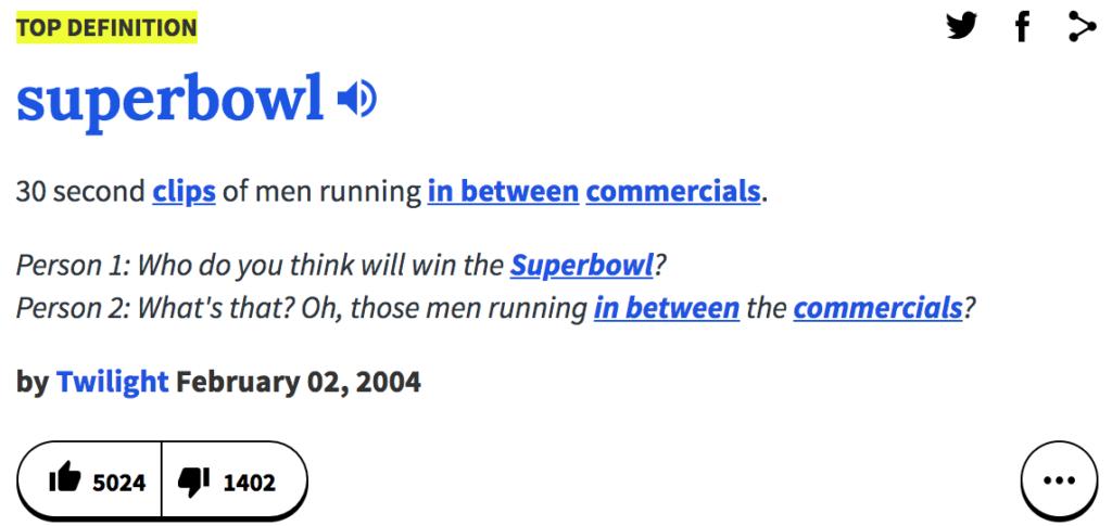 La definizione di Super Bowl secondo Urban Dictionary