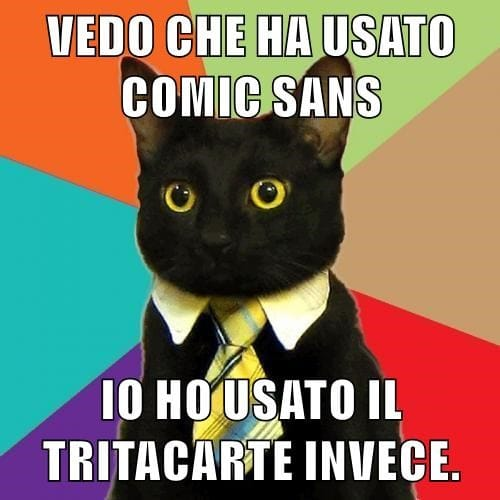 Business cat - Vedo che ha usato Comic Sans