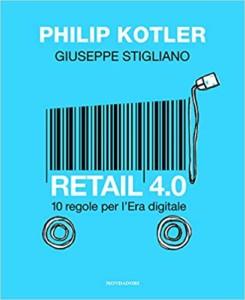 retail 4 0 philip kotler giuseppe stigliano