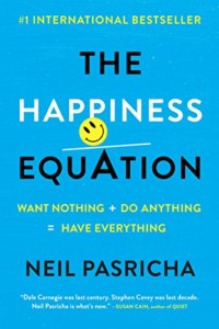 the happiness equation neil pasricha