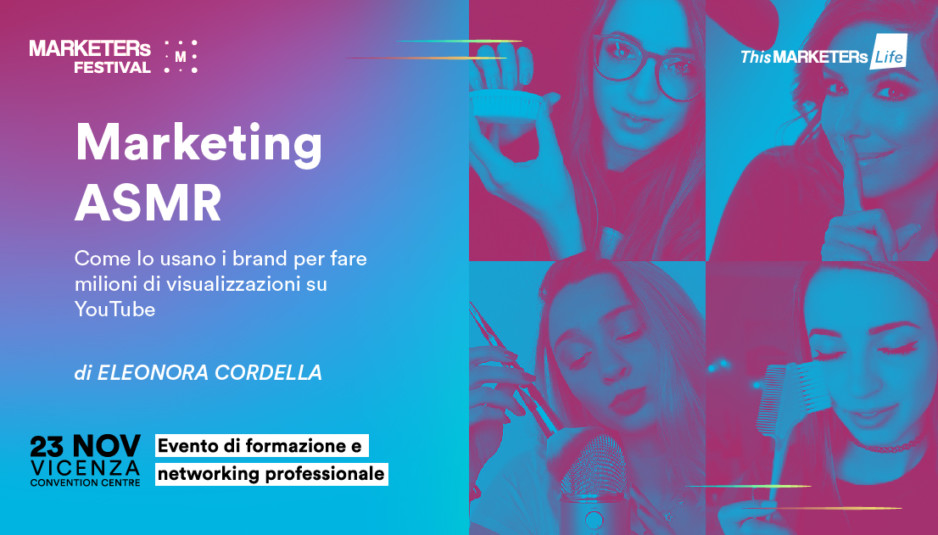 Marketing ASMR - Come lo usano i brand per fare milioni di visualizzazioni su YouTube
