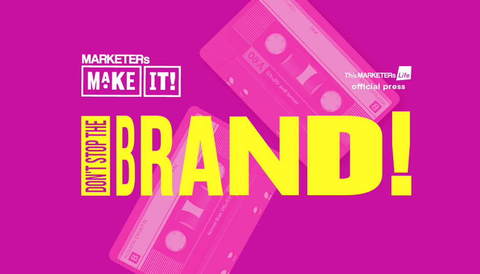 makeit!20 don't stop the brand