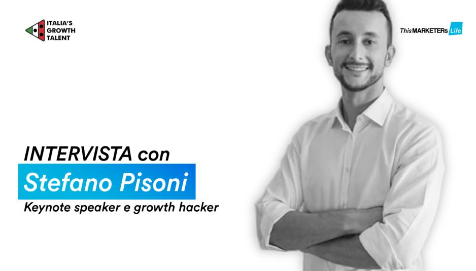 Italias Growth Talent 2020 intervista a Stefano Pisoni growth hacker speaker