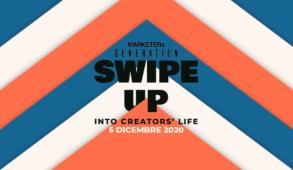 MARKETERs Generation SWIPE UP - Into creators' life