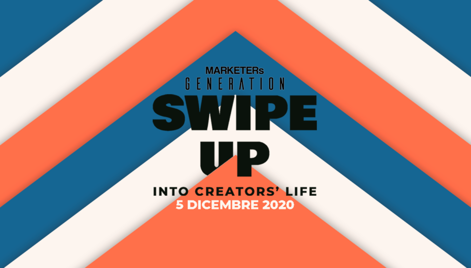 MARKETERs Generation SWIPE UP - Into creators' life
