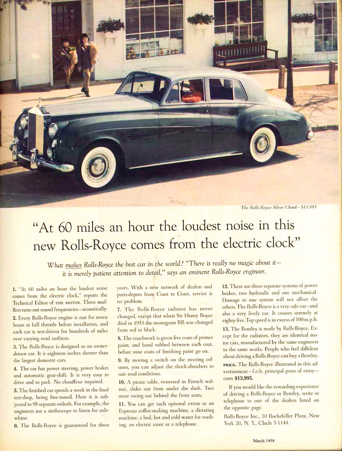 """""""At 60 miles an hour the loudest noise in the new Rolls-Royce comes from the electric clock"""" - campagna David Ogilvy per Rolls-Royce, marzo 1959"""