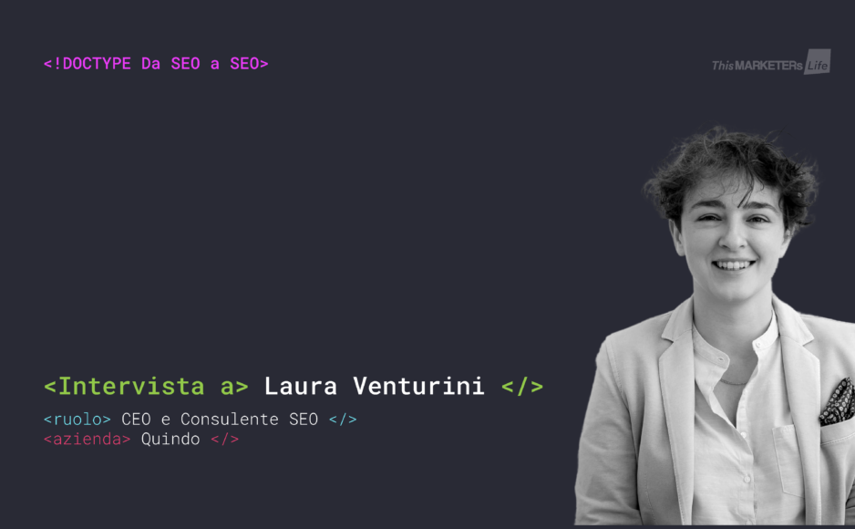 Intervista Laura Venturini Da SEO a SEO This Marketers Life