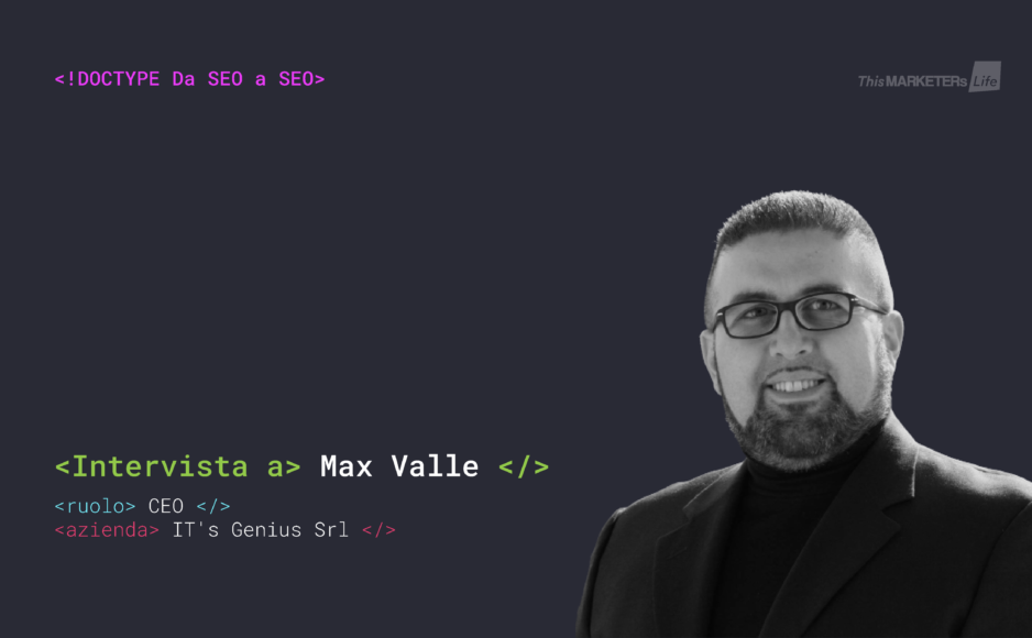 Intervista Max Valle Da SEO a SEO This Marketers Life